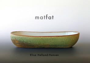 Katalogen «Matfat» ble laget til sommerutstillingen på kunstgalleriet «Verdens Ende» på Tjøme 2014.